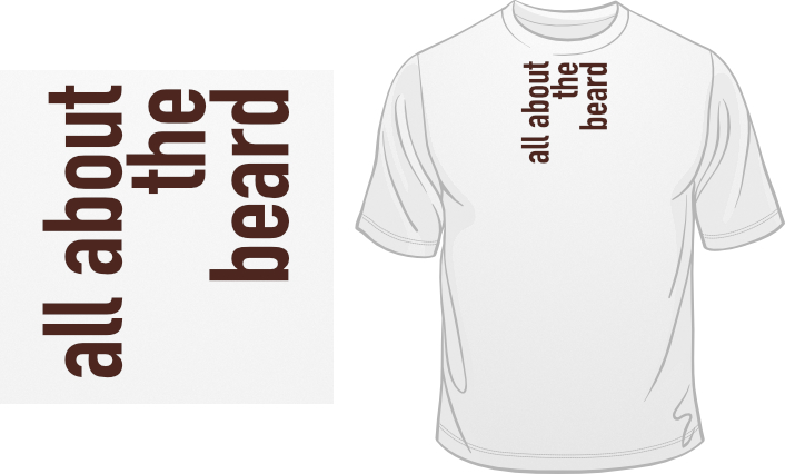 All About The Beard t-shirt