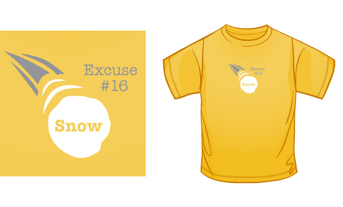 Excuse #16 - Snow t-shirt