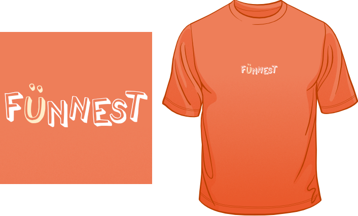Funnest t-shirt