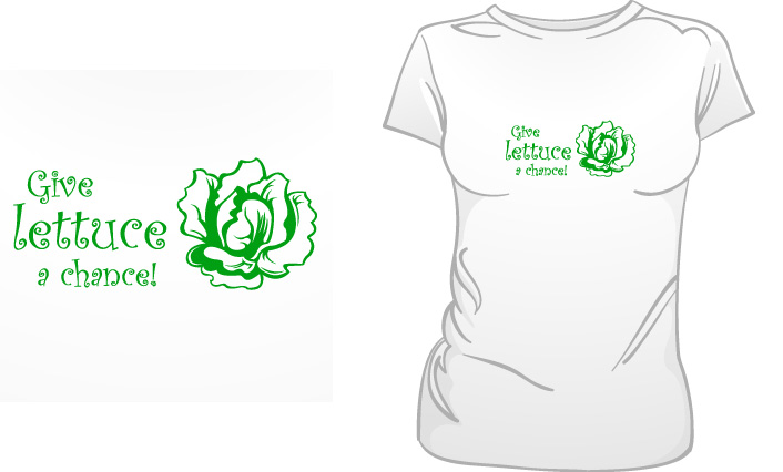 Give Lettuce A Chance t-shirt