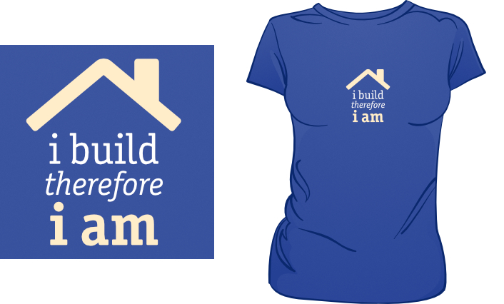 I Build Therefore I Am t-shirt