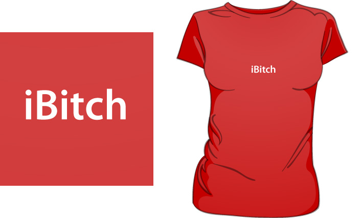 iBitch t-shirt