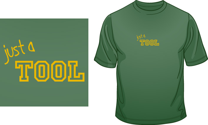 Just A Tool t-shirt
