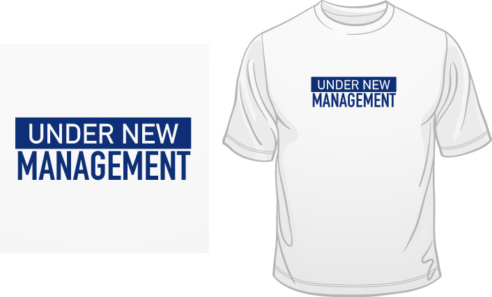 Under New Management t-shirt