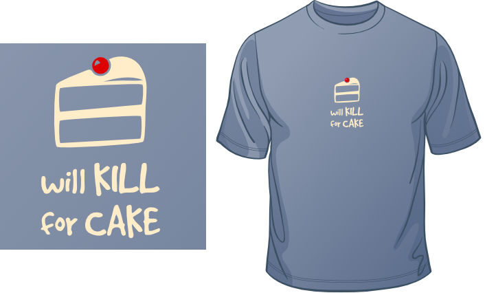 Will Kill For Cake t-shirt